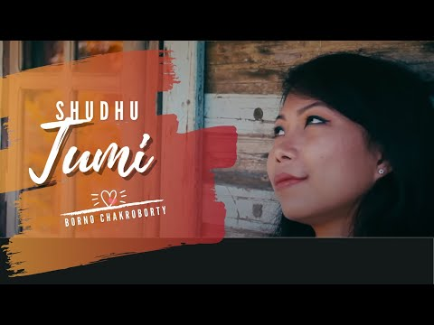 Shudhu Tumi by Borno Chakroborty | Valentines Day Special Song | Romantic song | Music Video |