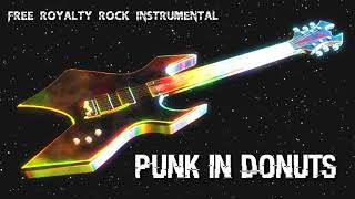 PUNK IN DONUTS - PUNK ROCK MUSIC - ROYALTY FREE