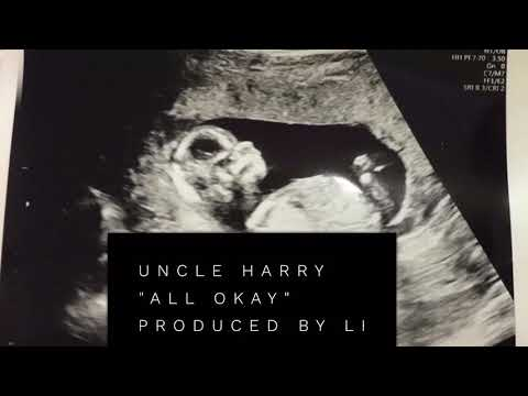 Uncle Harry - All Okay Produced by Li