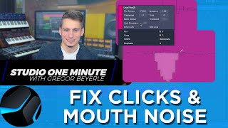 How to fix Clicks and Mouth Noise #StudioOneMinute