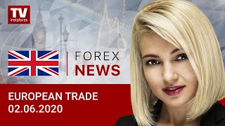 InstaForex tv news: 02.06.2020: EUR may drop again after reaching 11-week high. Outlook for EUR/USD and GBP/USD