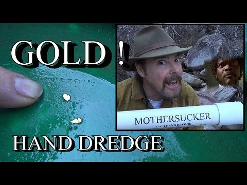 HAND DREDGE PROSPECTING !!!! For Gold Flakes. ask Jeff Williams