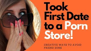 Determined to Avoid Friend Zone - Took Date to Porn Store! @AllanaPratt