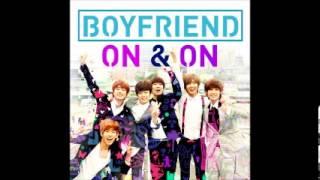 Boyfriend(보이프렌드) - On & On (온앤온)