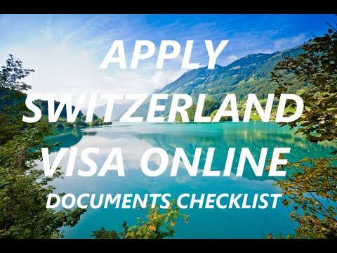 Apply Switzerland visa online | Documents checklist for Swiss visa