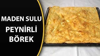 Hazır yufkadan fırında maden sulu peynirli börek tarifi - Yufka böreği
