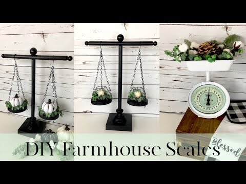 DIY DOLLAR TREE FARMHOUSE SCALES | DIY BALANCING SCALE AND VINTAGE SCALE