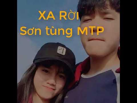 XA RỜI – SƠN TÙNG MTP    1 HOUR HIT 2018 CỦA SƠN TÙNG MTP