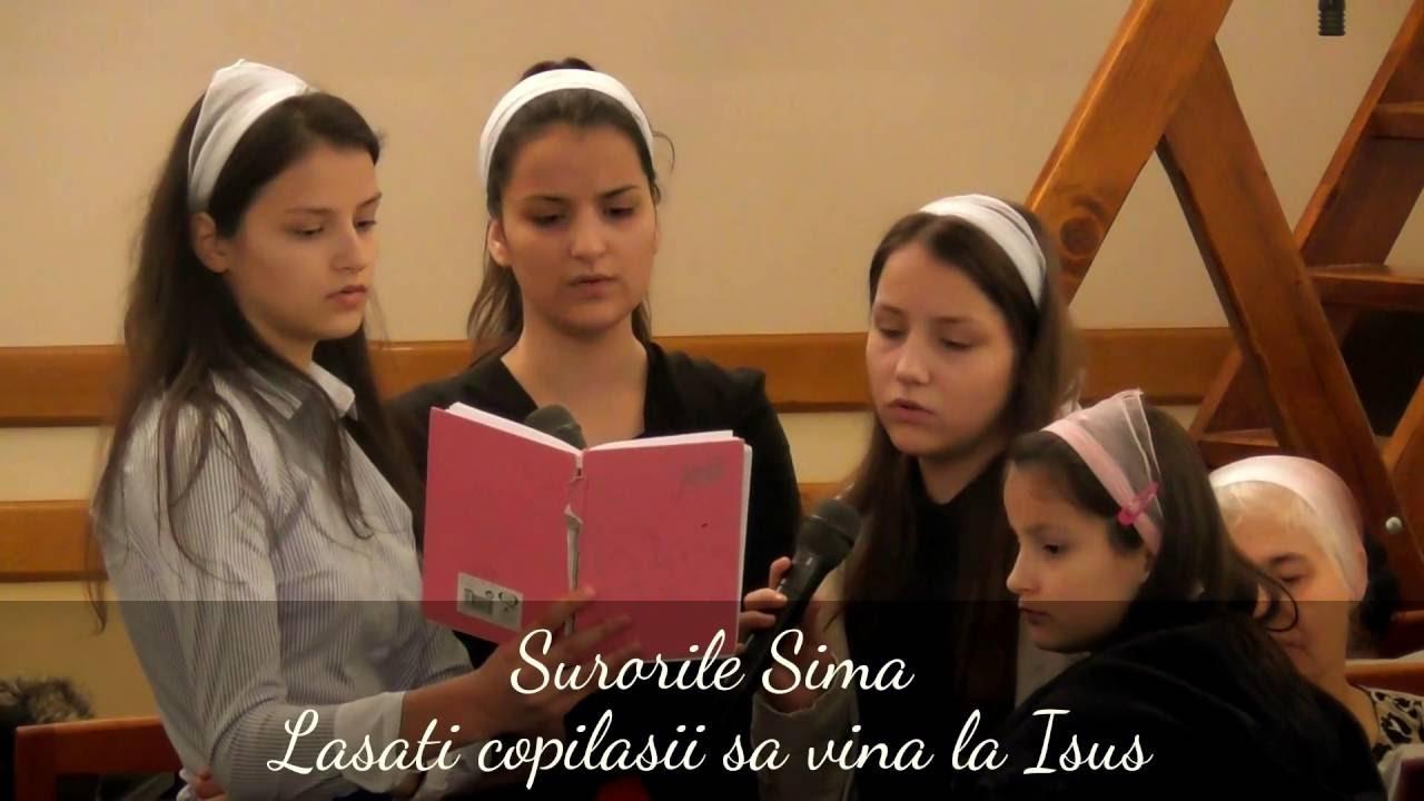 Surorile Sima - Lasati copilasii sa vina la Isus