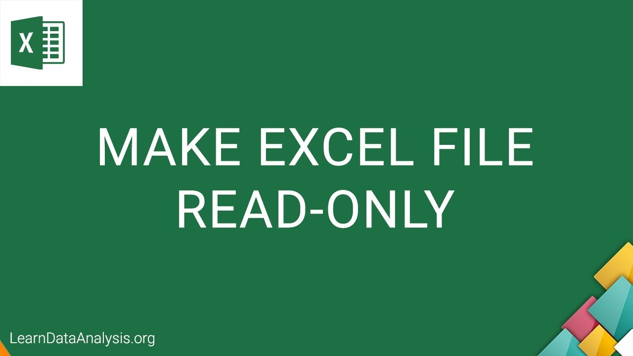 how can i make an excel file read only