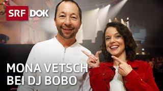 Mona Vetsch bei DJ BoBo | Mona mittendrin 2019 (3/4) | Doku | SRF DOK