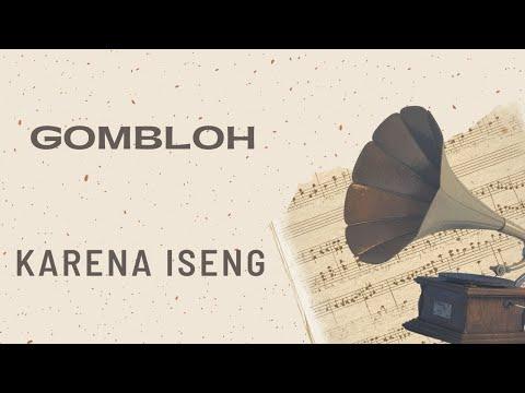 Gombloh - Karena Iseng (Official Music Video)