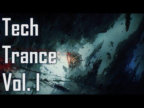 An Hour of Tech Trance Music Vol. I