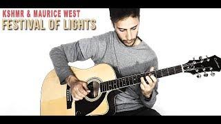 Скачать KSHMR Maurice West Festival Of Lights Guitar Cover