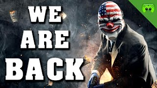 PAYDAY 2 # 5 - We Are Back «» Let