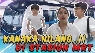 PANIK!!!! KANAKA HILANG DI STASIUN  MRT
