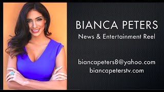 Bianca Peters News & Entertainment Reel