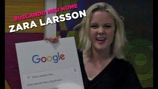 Baixar Buscando Meu Nome #30: Zara Larsson