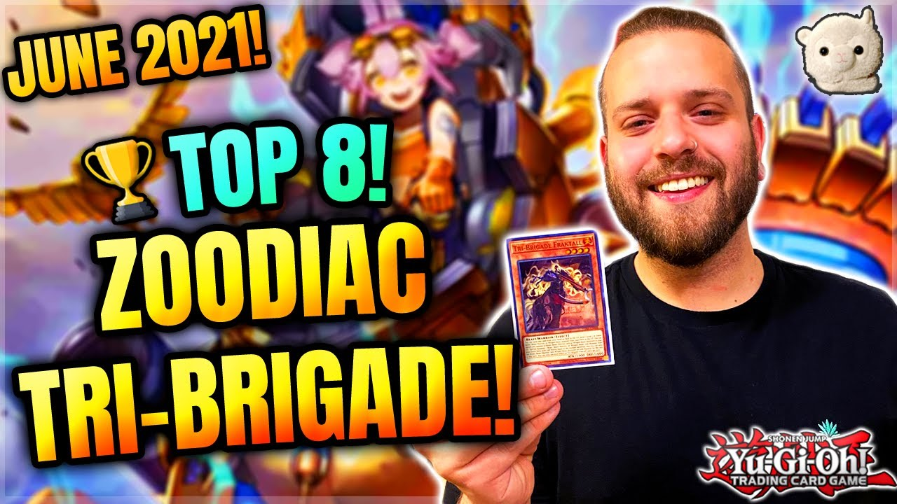 Yu-Gi-Oh! BRYAN'S TOP 8 ZOODIAC TRI-BRIGADE *UPDATED* DECK PROFILE! IN DEPTH EXPLANATION + CHANGES!