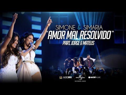Simone e Simaria - Amor Mal Resolvido Part Jorge e Mateus  DVD