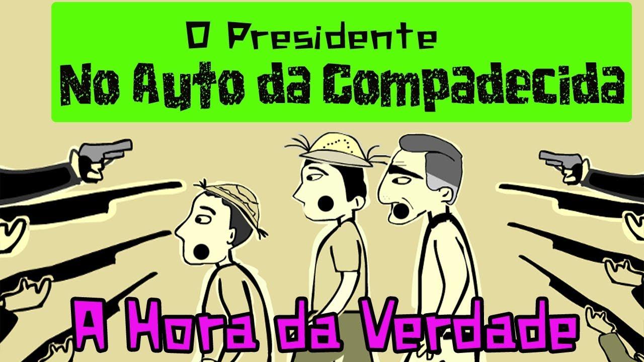 Episódio Final de O Presidente no Auto da Compadecida