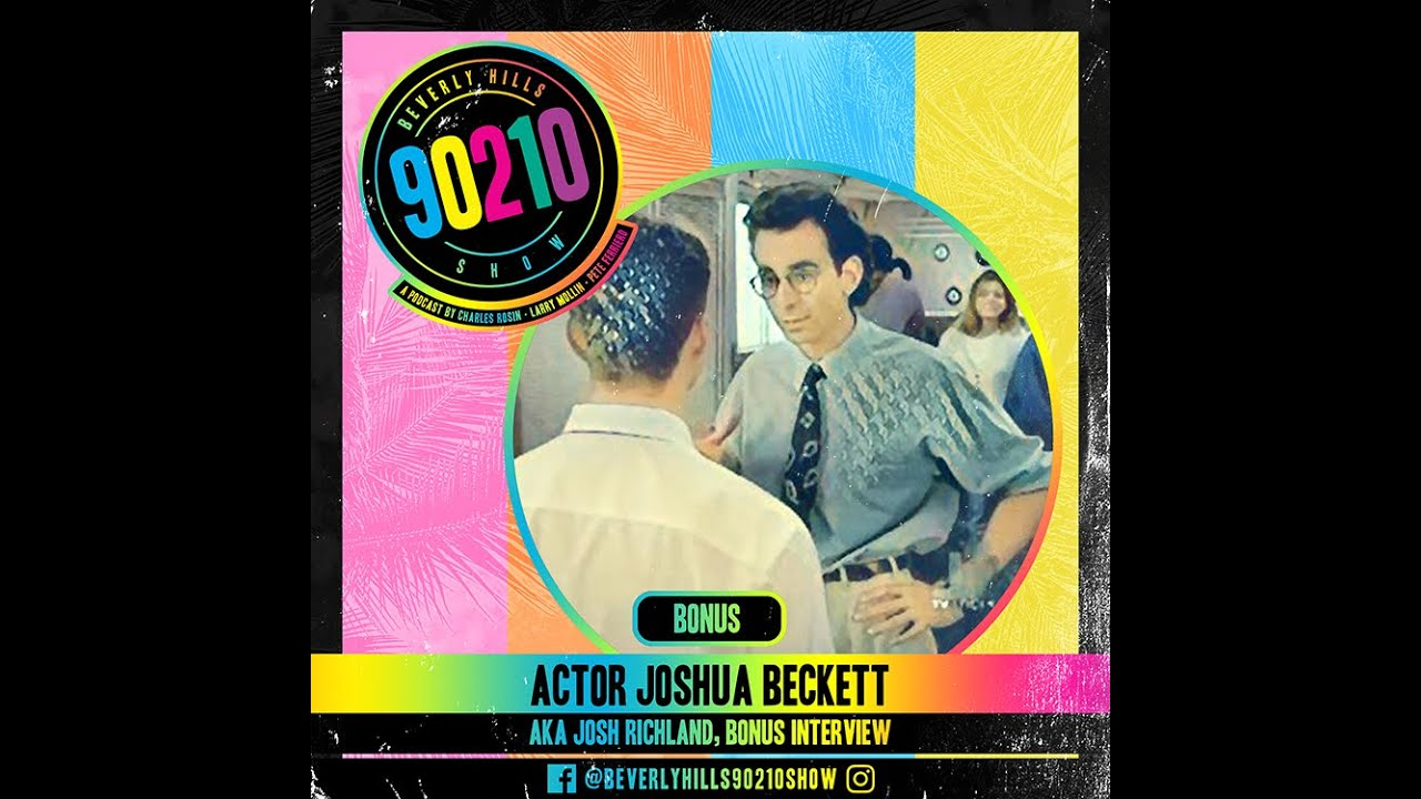 Download Beverly Hills 90210 Show Bonus Episode 'Joshua Beckett AKA Josh Richland'