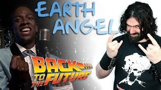 Back To The Future - Earth Angel (Will you be mine) Cover