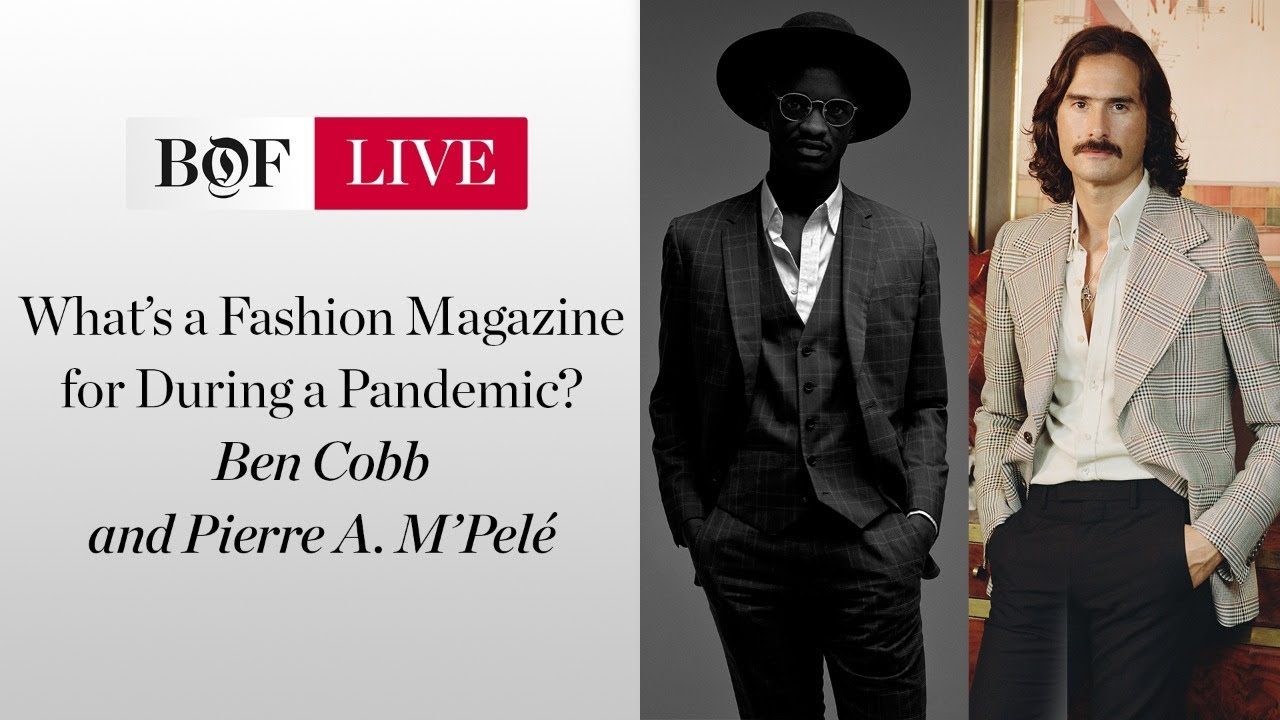 What's a Fashion Magazine for during a Pandemic? | #BoFLIVE