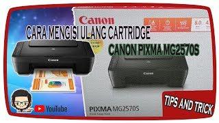 Cara Mengisi Ulang TInta Canon PIXMA MG2570S