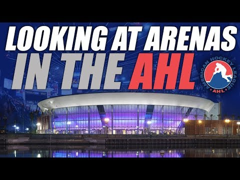 Looking at AHL Arenas