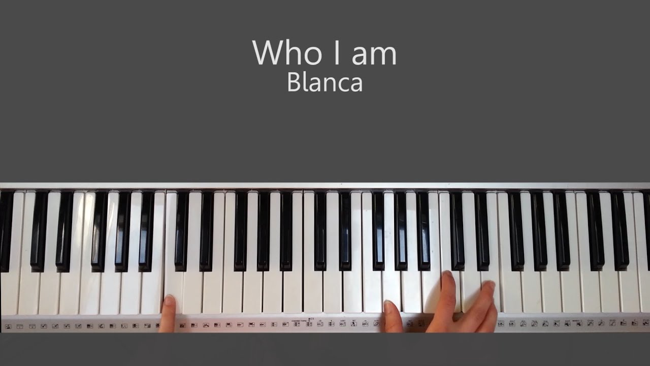 Who i am blanca piano tutorial and chords youtube who i am blanca piano tutorial and chords hexwebz Choice Image