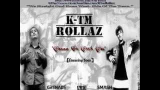 Wanna Be With you  - KTM Rollaz