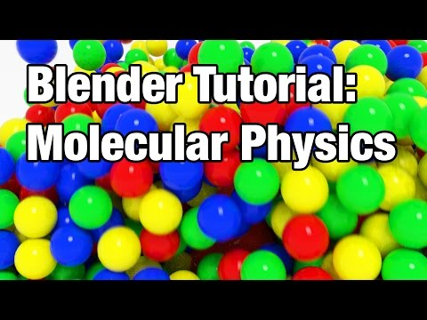 Blender Tutorial - Ball Pit Simulation (With the Molecular Script)