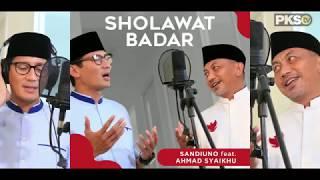 Sholawat Badar By Sandiaga Uno Feat Ahmad Syaikhu