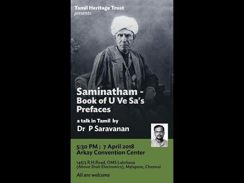 Tamil Heritage Trust-Saminatham - Book of U.Ve. Sa's Prefaces by Dr. P. Saravanan.