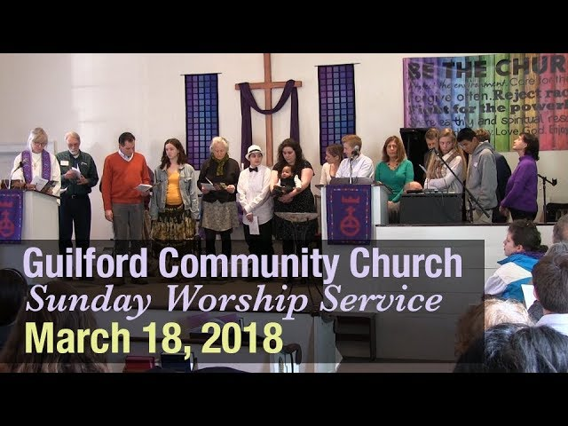 Guilford Church Service - 3/18/18