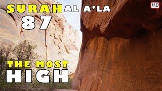SURAH AL A'LA 87 | THE MOST HIGH | OMAR AL ZOUHORI | WITH ENGLISH TRANSLATION | IN HD