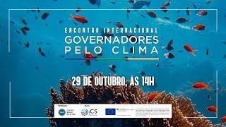 I Encontro Internacional Governadores pelo Clima
