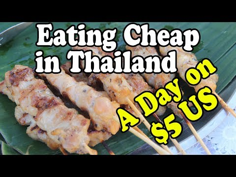 How To Eat Cheap in Thailand | Eating Thai Food for $5 US a Day, Pt 4. Budget Travel