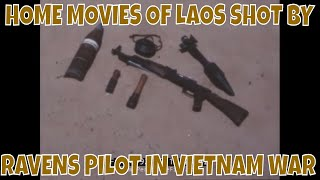 HOME MOVIES OF LAOS SHOT BY RAVENS PILOT IN VIETNAM WAR 74992