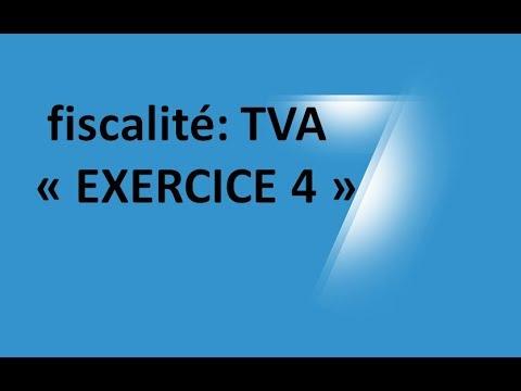 #EP 14 fiscalité: la taxe sur la valeur ajoutée (EXERCICE 4)| 4/6