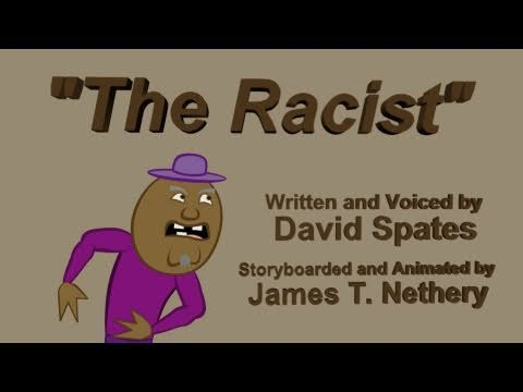 "Download "" The Racist "" Animation ★DSCA★ David  Spates"