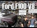 Carros antigos abandonados - Ford F-100 V8 1963 Temp 1 Ep 2 = Madrugueiro's