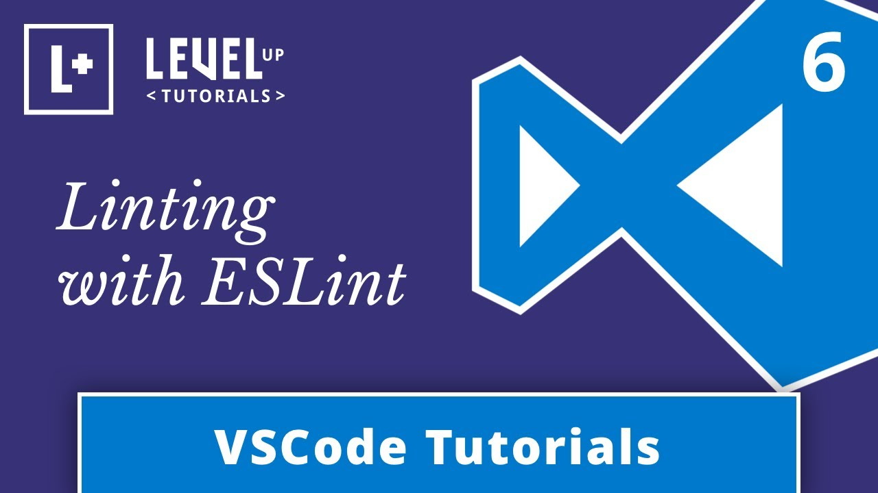 VSCode Tutorials #6 - Linting with ESLint