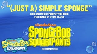 The SpongeBob SquarePants Musical: '(JUST A) Simple Sponge' Lyric Video ft. Brendon Urie | Nick