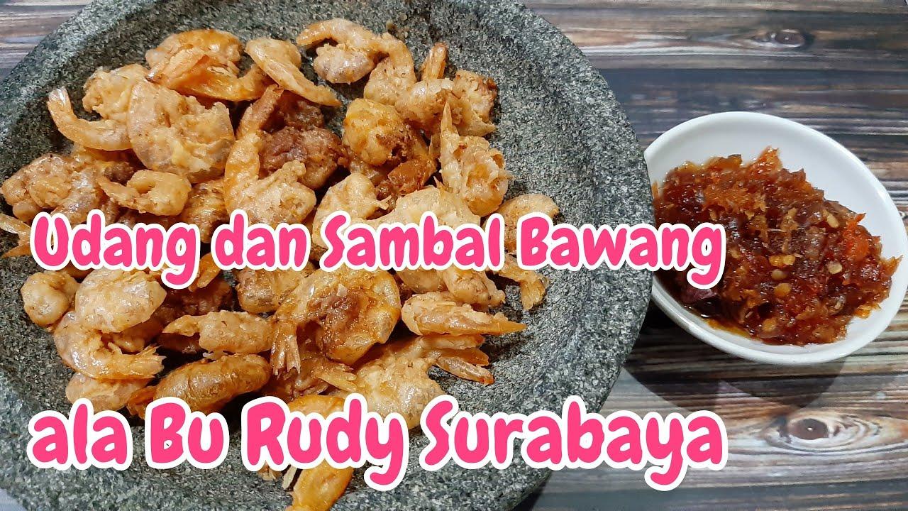 Rahasia Udang Goreng Renyah Bu Rudy Surabaya Youtube