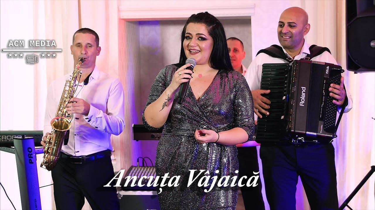 Ancuta Vajaica- Cel mai nou colaj cu muzica de petrecere