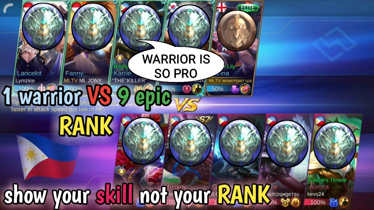 1 warrior vs 9 epic   SHOW YOUR SKILL NOT YOUR RANK   MOBILE LEGENDS