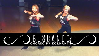 BUSCANDO| ZUMBA DANCE FITNESS CHOREO by KC & Nancy