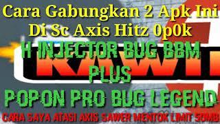Update Axis Hitz 0p0k BANGKIT Dgn Cara Kawinkan 2 Apk Ini Speed Bedain Sendiri